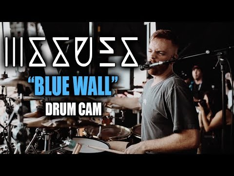 Issues  Blue Wall  Drum Cam