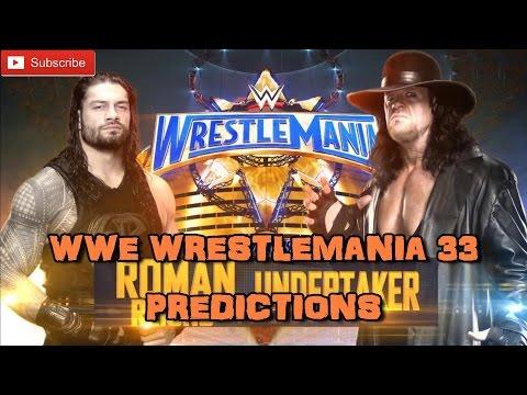 WWE Wrestlemania 33 The Undertaker vs. Roman Reigns Predictions thumbnail