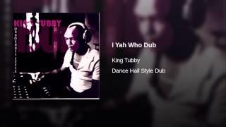 I Yah Who Dub