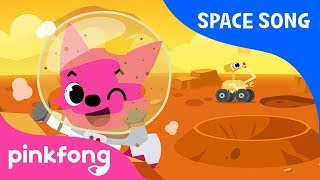 Mars | Space Song | Pinkfong Songs for Children