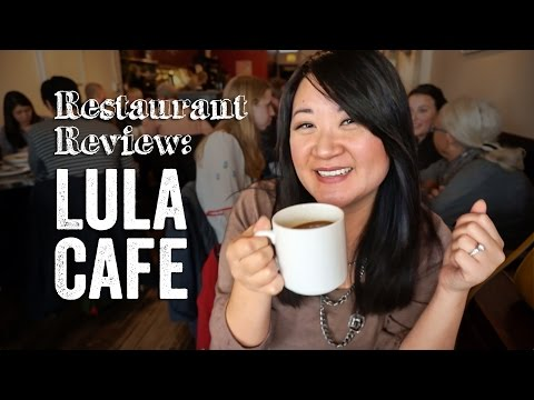 Lula Cafe - Restaurant Review | Our Yooniverse