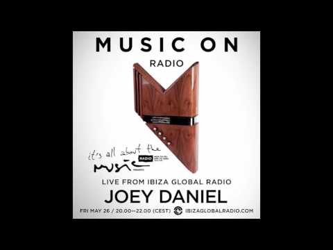 Joey Daniel - It's All About The Music - Live Ibiza Global Radio 26-05-17