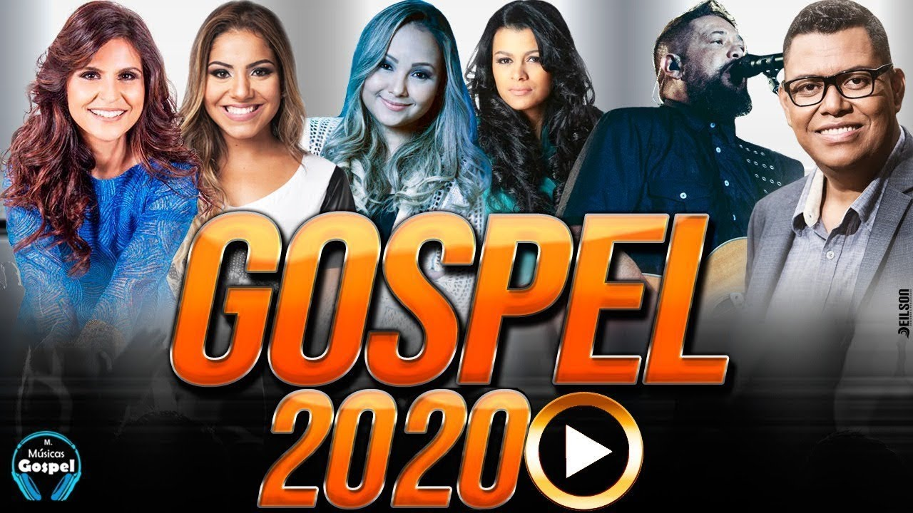 Louvores E Adoração 2020 As Melhores Músicas Gospel Mais Tocadas 2020 Top Músicas Gospel 2020 Youtube