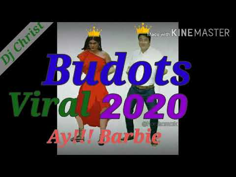Nonstop Budots - Viral 2020 Mix [ Ay!! Barbie And More ]...