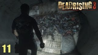Dead Rising 3 (PC) Ep.11 - The Sewers