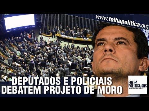 DEPUTADOS, DELEGADO E CORONEL DEBATEM PACOTE ANTICRIME DE SERGIO MORO NA CÂMARA - GOV. BOLSONARO