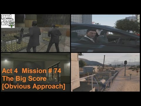Grand Theft Auto V: Act 4 # 20 - The Big Score (Obvious Approach)