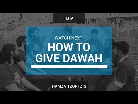How To Give Dawah - Hamza Tzortzis