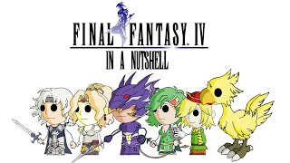 Final Fantasy IV In a Nutshell! (Animated Parody)
