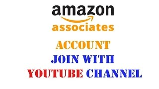 Amazon Associates Account Join With Your Channel Bangla Tutorial