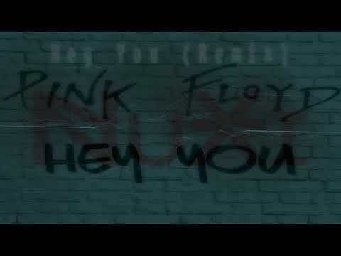 Pink Floyd- Hey You (NuXi Remix) (Prod. By NuXi)