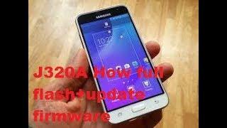 Galaxy J3 SM-J320A How full flash+update firmware