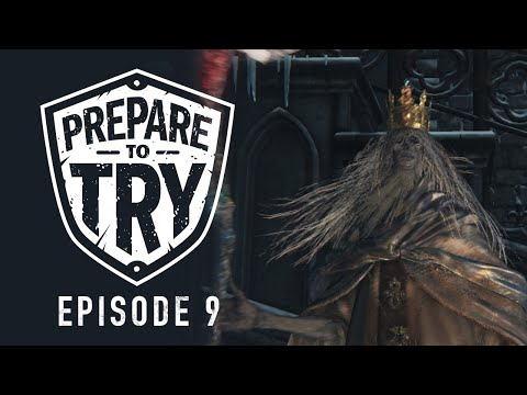 Prepare To Try Bloodborne: Episode 9 - Forsaken Cainhurst Ca