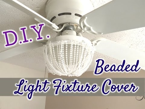 D.I.Y. Beaded Decorative Light Fixture Cover   $7