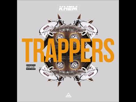 KHEM - TRAPPERS (TORY LANEZ - SHOOTERS REMIX)