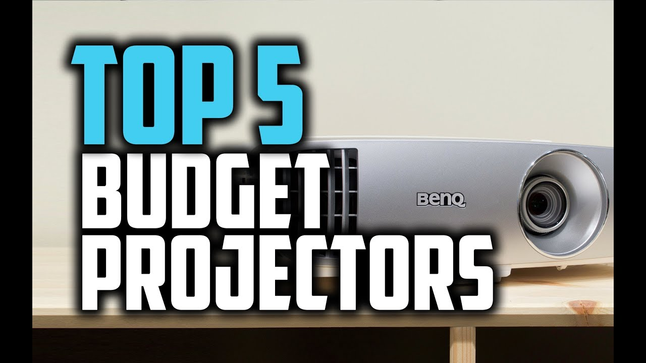 Best Budget Projector 2020 Best Budget Projectors in 2018   Which Is The Best Budget