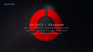 GReeeeN / 「FACE (#globe20th -SPECIAL COVER BEST-)」