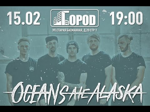 Oceans ate Alaska - Live in Gorod, Moscow 15.02.2018