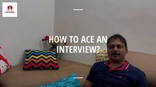 How to ace an interview