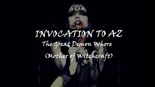 Luciferian Binaural - INVOCATION TO AZ - The Great Demon Whore (Mother of Witchcraft) *HEADPHONES