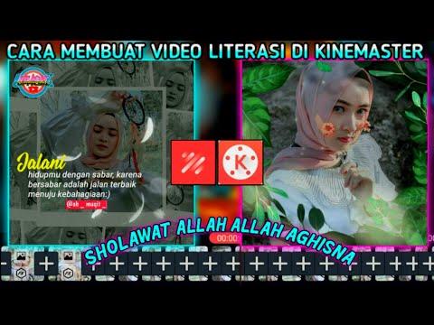 tutorial-cara-membuat-video-quotes-literasi-kinemaster-lagu.-sholawat-allah-allah-aghisna-😍
