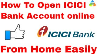 [HINDI]how to open ICICI bank account online l how to open icici savings account online from home