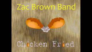 Zac Brown Band-Chicken Fried w/ Lyrics