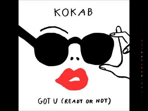Kokab  Got U Ready or Not в MP3  слушать музыку онлайн