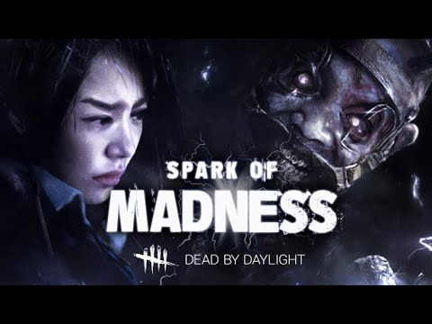 Dead By Daylight| Spark Of Madness |