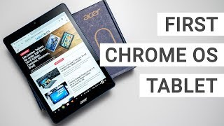 Acer Chromebook Tab 10 Unboxing: The First Chrome OS Tablet