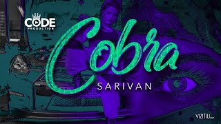Sarivan - Cobra (Official Music Video)
