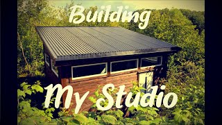Building A Home Recording Studio In My Backyard (Timelapse)