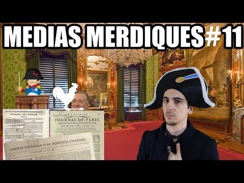 Médias Merdiques #11 : Napoléon et la presse (1799 - 1815)