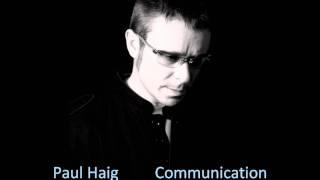 Paul Haig - Communication