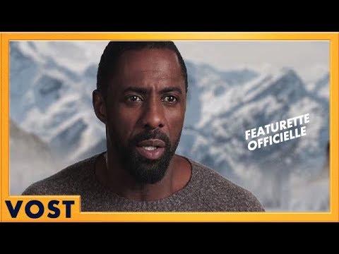 La Montagne entre Nous | Featurette - Idris Elba [Officielle] VOST HD | 2017 streaming vf