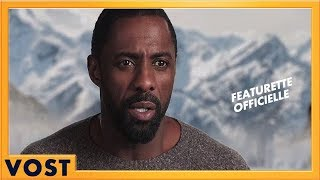 La Montagne entre Nous | Featurette - Idris Elba [Officielle] VOST HD | 2017