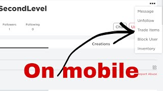 How to send trade offers on roblox, on mobile