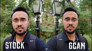 [HINDI] Stock Camera VS Google Camera कैसे करें डाउनलोड GCAM