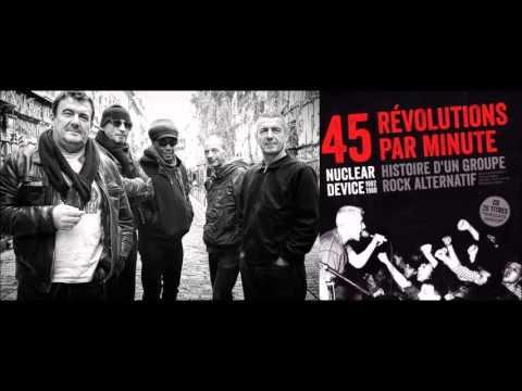 """Nuclear Device : interview (61 mn • oct. 2015) pour le livre """"45 révolutions par minute""""."""