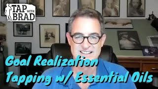Goal Realization Tapping With Essential Oils EFT And Aromatherapy