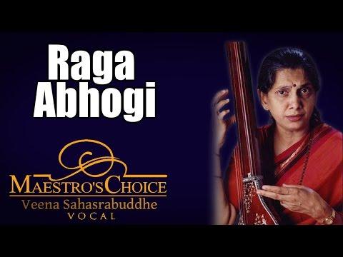 Raga Abhogi Veena Sahasrabuddhe  Album: Maestros Choice