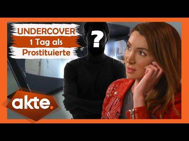 Sex gegen Geld: 1 Tag als Prostituierte UNDERCOVER   Teil 1 I Akte   SAT.1