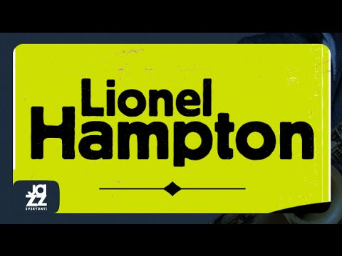 Lionel Hampton - Best of (with Flying Home, Hamp's Boggie and more hits!)