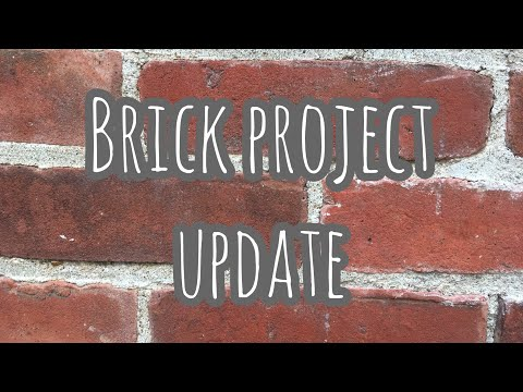 Brick Project Update