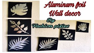 Aluminium foil craft/Fashion pixies/Foil paper craft/art and crafts /wall hanging craft ideas