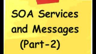What is SOA, Services and Messages? - Part 2
