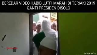 Beredar Video Habib Luthfi Marah Diteriaki '2019 Ganti Presiden' di Solo