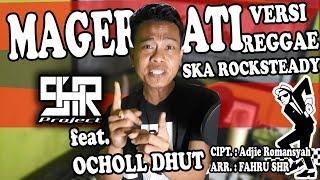 SHR Project ft. Ocholl Dhut - Mager Ati - Versi Reggae Ska Rocksteady (Official Audio Video Lyric)