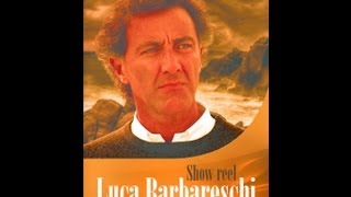 Showreel Luca Barbareschi