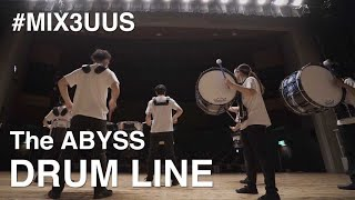 MIX3™️ Promote Movie|THE ABYSS Drum line